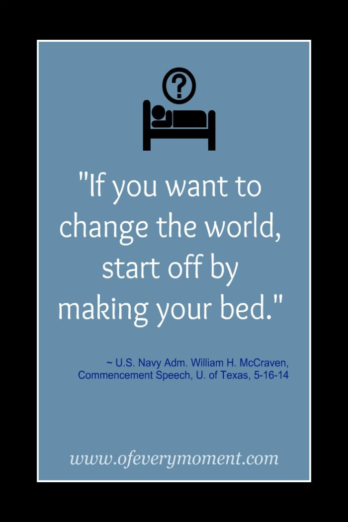 make your bed, bed, quote