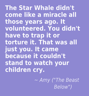 Doctor Who Quotes Quote The Star Whale Didn T Come Like A Miracle