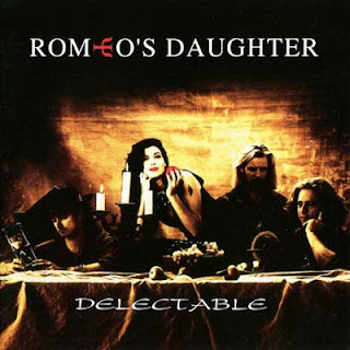 Romeo\'s Daughter - Delectable (1993)