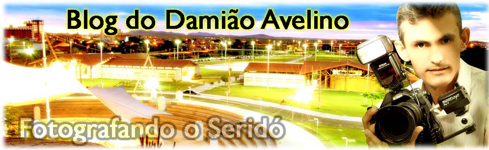 BLOG DO DAMIÃO AVELINO