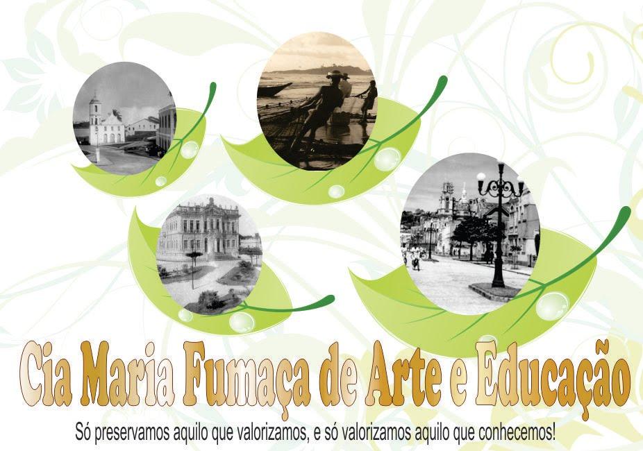 Companhia Maria Fumaça de Arte e Educação