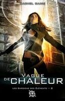http://loisirsdesimi.blogspot.fr/2013/11/les-gardiens-des-elements-tome-2-vague.html