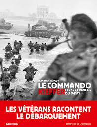 L'incroyable destin des commandos de Kieffer