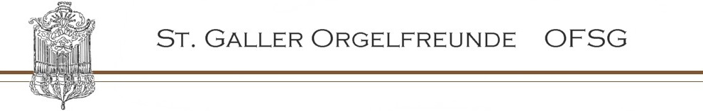 ST. GALLER ORGELFREUNDE