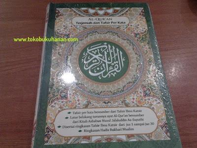 Al-Qur'an Terjemah dan Tafsir Per Kata : Ringkasan Tafsir Ibnu Katsir, Penerbit JABAL