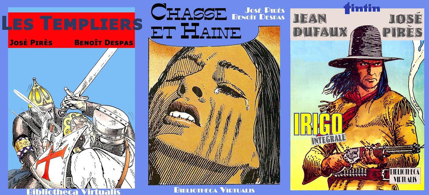 José Pirès: Les Templiers - Irigo - Chasse et haine