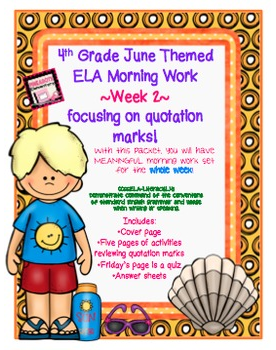 http://www.teacherspayteachers.com/Product/4th-Grade-ELA-Morning-WorkBell-Work-TWO-Weeks-June-Themed-Worksheets-1236141