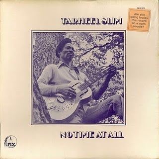 Tarheel Slim - No Time At All - 1974.