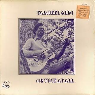 Tarheel Slim - No Time At All - 1974.