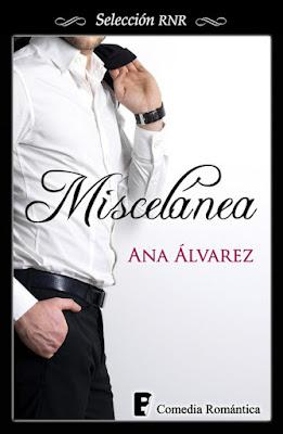LIBRO - Miscelánea  Ana Álvarez (Ediciones B - 5 junio 2015)  NOVELA ROMANTICA | Edición ebook kindle  Comprar en Amazon
