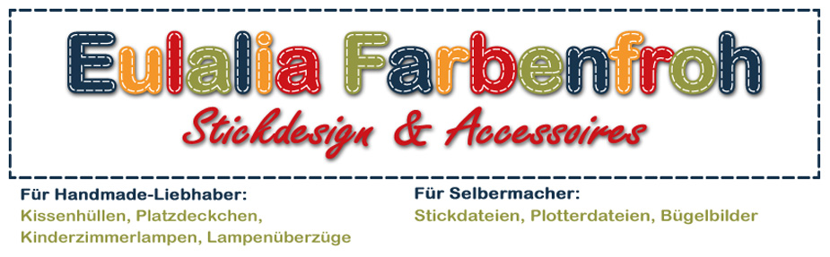 Eulalia Farbenfroh | Stickdesign & Accessoires