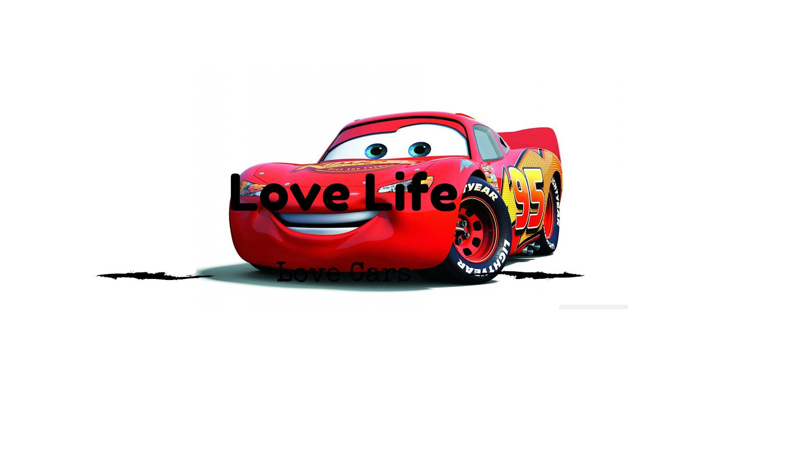 LOVE LIFE LOVE CARS