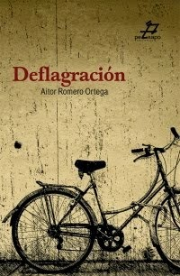 Deflagración (Editorial Pezsapo, 2015)