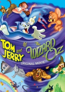 Tom Và Jerry: Phù Thủy Xứ Oz - Tom and Jerry & The Wizard of Oz