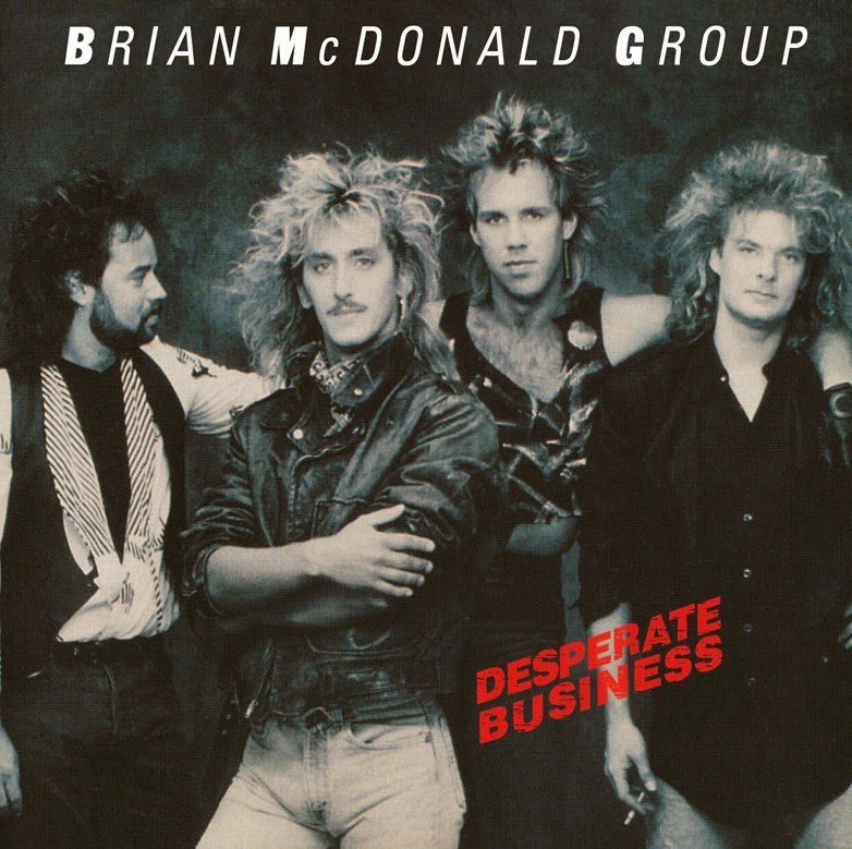 Brian McDonald Group Desperate business 1987