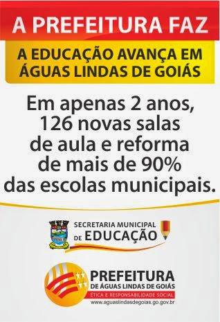 A EDUCAÇÃO AVANÇA EM ÁGUAS LINDAS DE GOIÁS