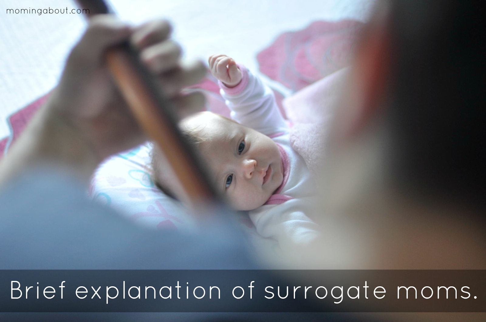 Brief explanation of surrogate moms