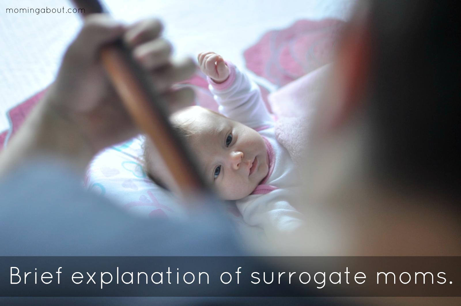 Brief explanation of surrogate moms