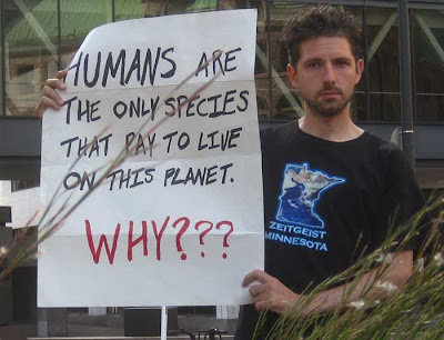 Why are people the only species that has to pay to live on the earth?
