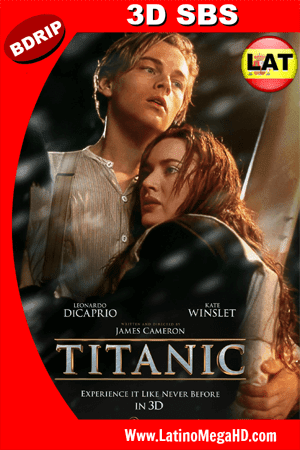 Titanic (1997) Latino HD 3D SBS BDRIP 1080P ()