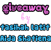 Giveaway by Aida Shafiena and Fasihah Latiff