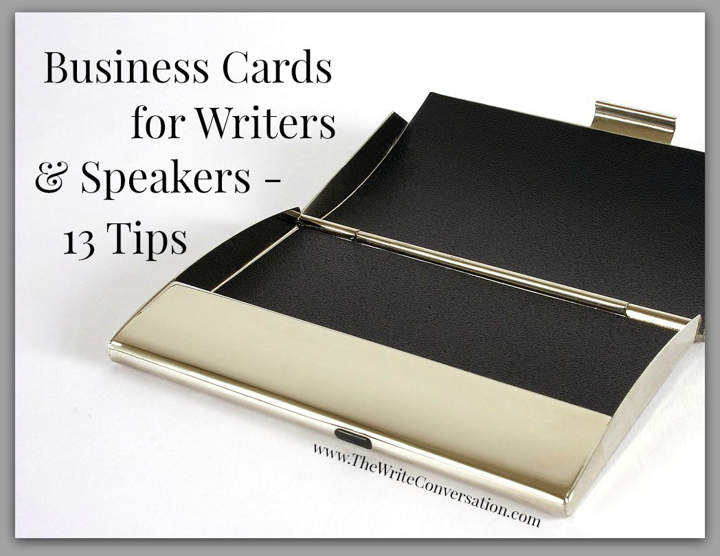 The Write Conversation: Business Cards for Writers (& Speakers)—A 13 ...