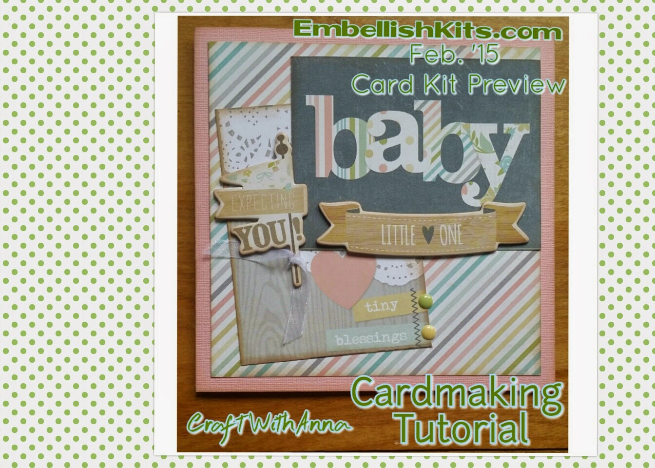 EmbellishKits.com Feb '15 Card Kit Review