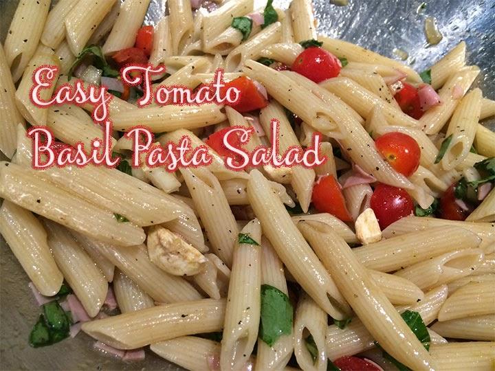 Easy Tomato Basil Pasta Salad