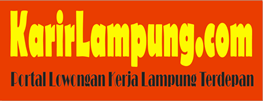 Info Lowongan Kerja (Karir) Lampung Terbaru