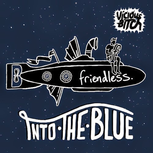Friendless - Into The Blue