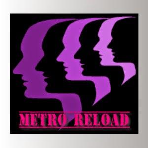 Metro Reload