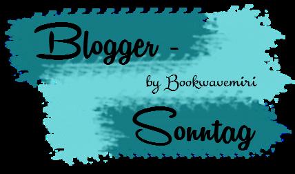 Blogger-Sonntag
