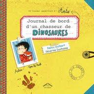 Journal de Bord d'un chasseur de dinosaures, Editions Circonflexe, septembre 2015