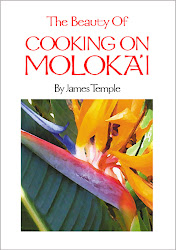 "CHEF JAMES TEMPLE'S COOKBOOKS:            ""COOKING ON MOLOKA'I"""