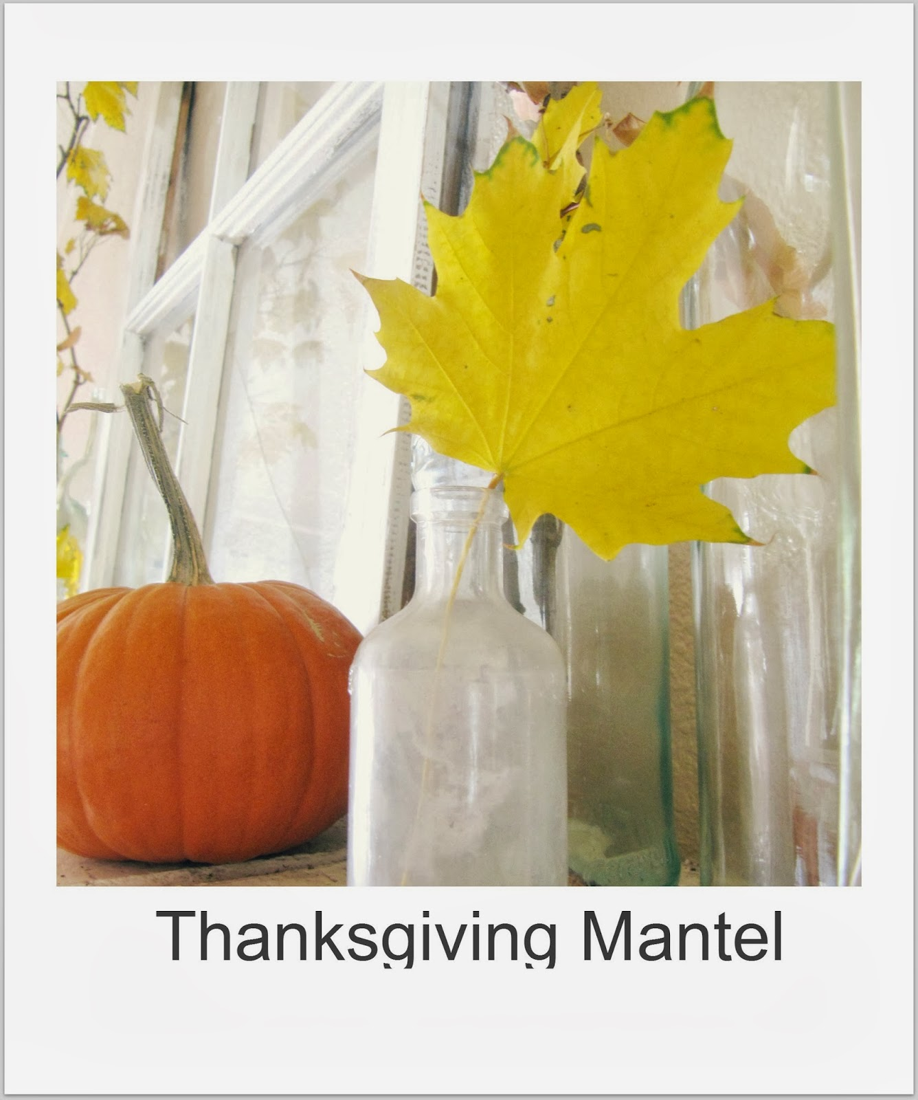 http://thewickerhouse.blogspot.com/2012/11/thanksgiving-mantel.html