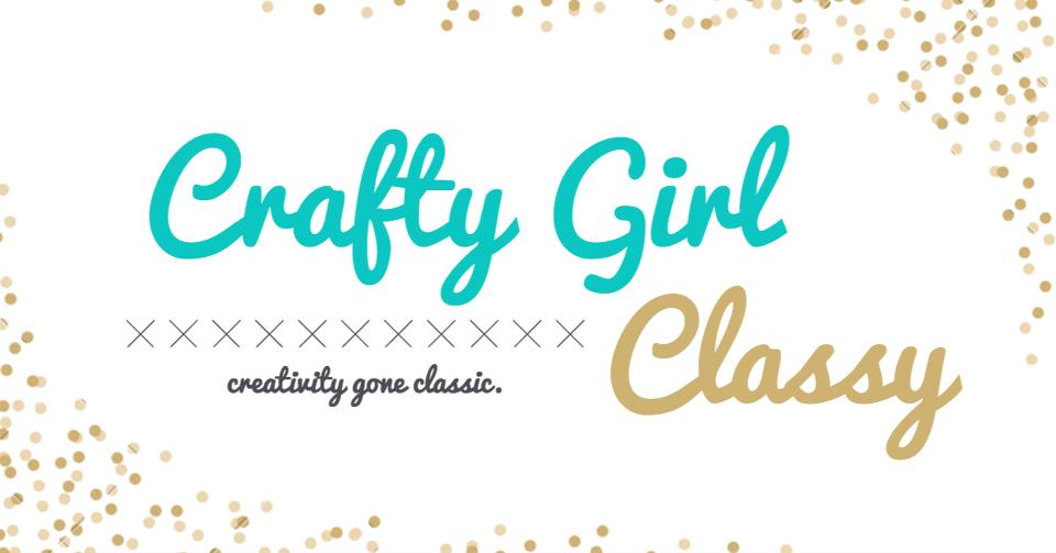 Crafty Girl Classy