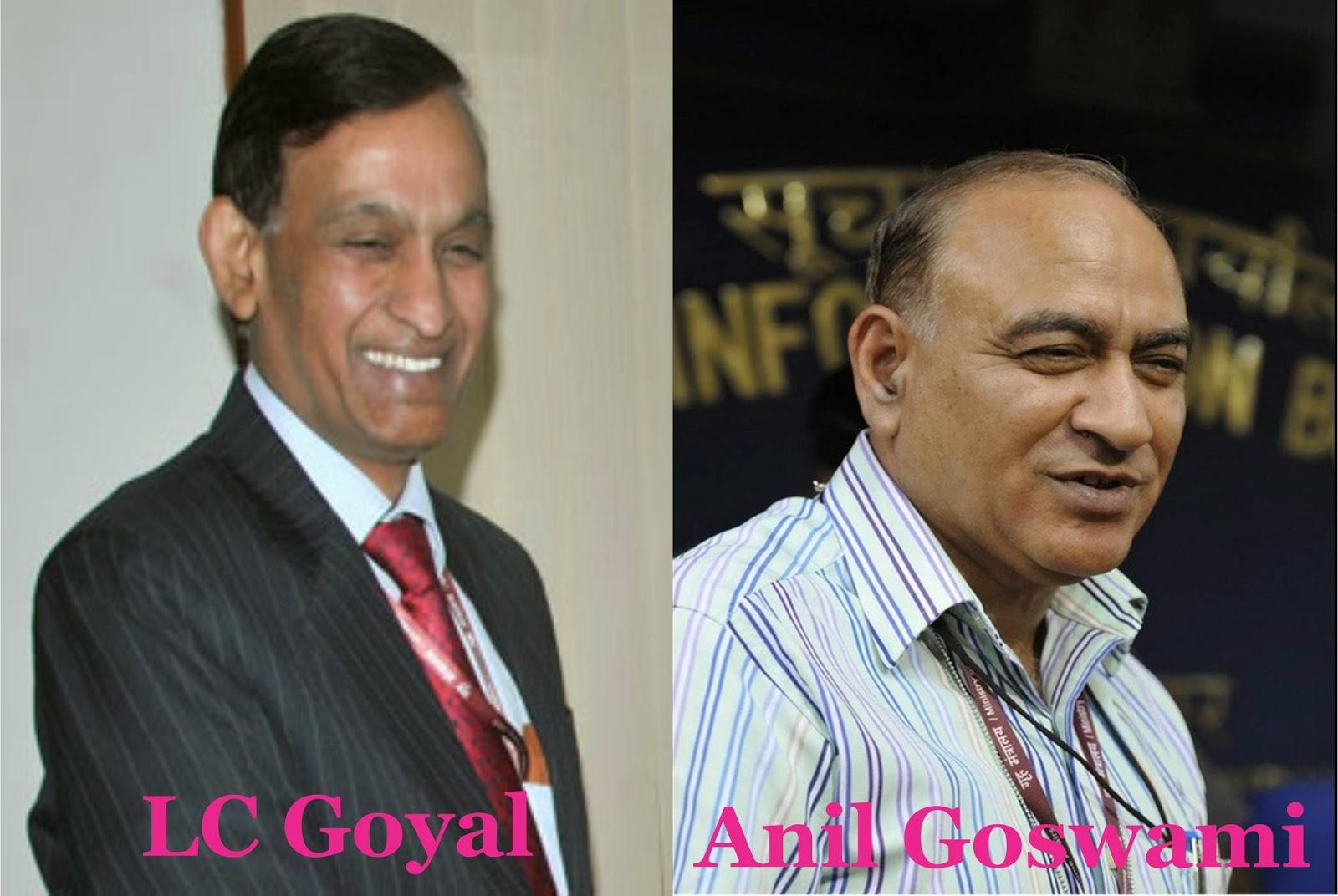 LC Goyal & Anil Goswami