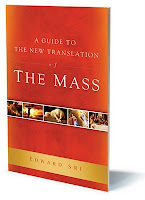 Guide to the New Translation of the Mass from Ascension Press