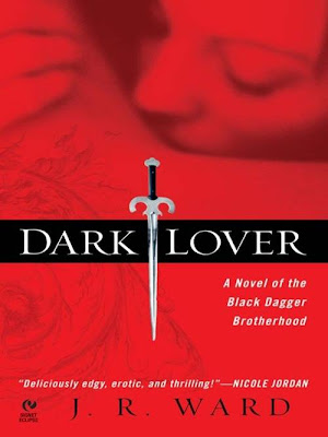 Dark Lover by J.R. Ward - paranormal romance