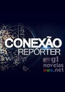 Conexão Repórter-g1novelas
