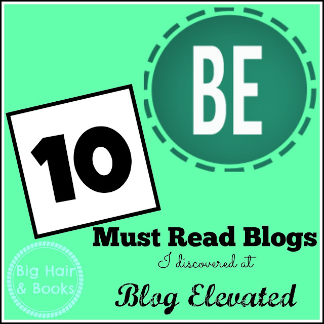 10 Must Read Blogs I Discovered at Blog Elevated
