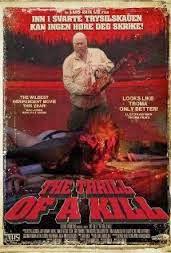 The Thrill of a Kill (2011)