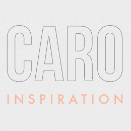 Caro inspiration