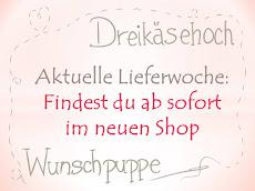 Hier erscheint immer die aktuelle Lieferwoche für Dreikäsehoch-Wunschpuppen: