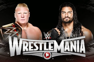 WrestleMania 31 Roman Reigns vs Brock Lesnar WWE World Heavyweight Championship