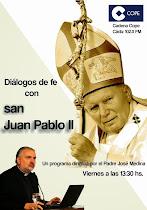 """Escucha y descarga el Programa de Cadena Cope Cádiz """"DIÁLOGOS DE FE CON SAN JUAN PABLO II"""":"""