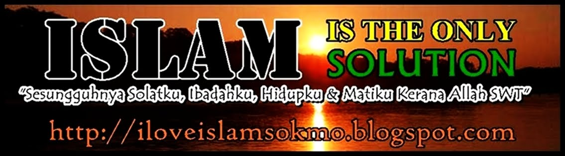 ISLAM IS THE ONLY SOLUTION