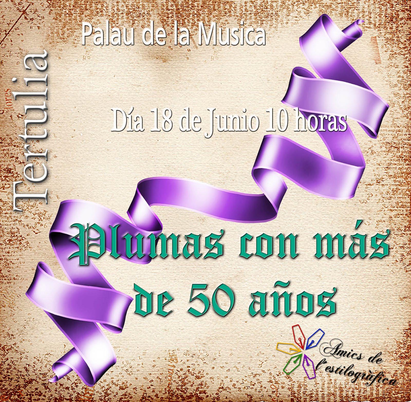 44 TERTULIA 18 DE JUNIO (PLUMAS CON MAS DE 50 AÑOS)