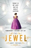 UK book cover of the Jewel by Amy Ewing