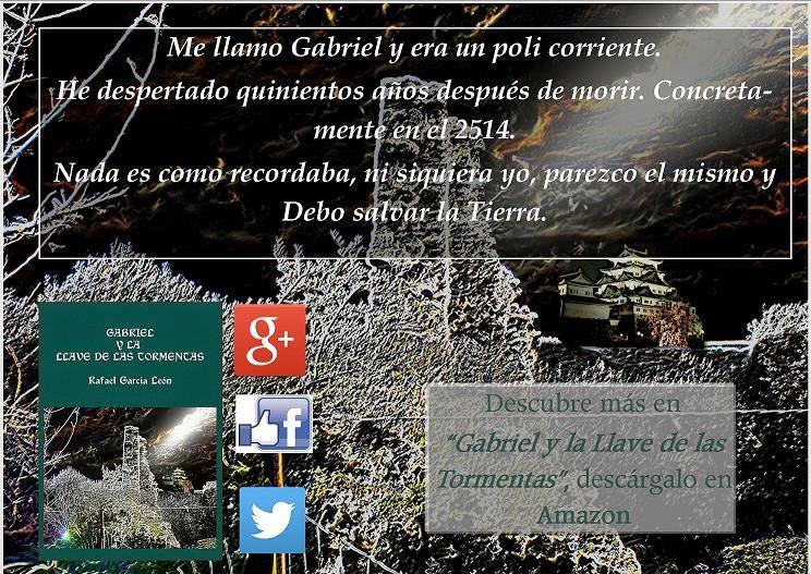 http://www.amazon.es/Gabriel-y-Llave-las-Tormentas-ebook/dp/B00R3HH2AO